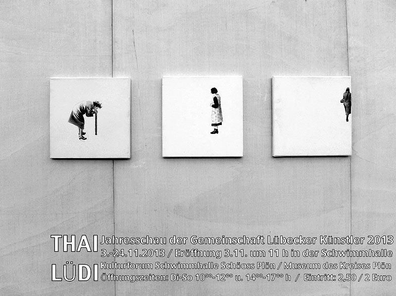 Gemeinschaft Lübecker Künstler, Jahresausstellung 2013